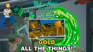 GOLD ALL THE THINGS! ! | Rick and Morty Simulator: Virtual Rick-Ality