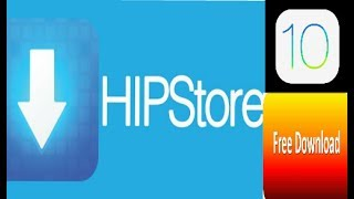 How to install hipstore on ios 10 devices