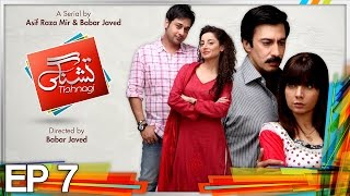 Tishnagi - Episode 7 | Express Entertainment