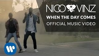Nico & Vinz - When The Day Comes [Official Music Video]
