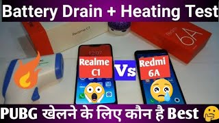 Realme c1 Vs Redmi 6A PUBG Gaming comparison | Battery Drain and Heating Test |