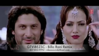 GTViBEZSC - Billo Rani Remix