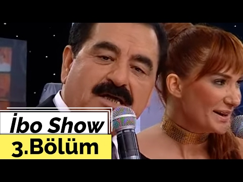 İbo Show 3. Bölüm Ceylan Uğur Karakuş Nilay Dorsa 2007
