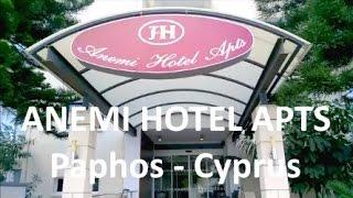 ANEMI HOTEL - PAPHOS - CYPRUS
