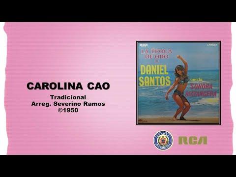 Daniel Santos & Sonora Matancera Carolina Cao ©1950