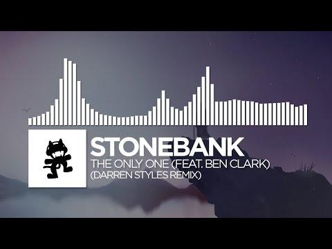 Stonebank The Only One feat. Ben Clark Darren Styles Remix Monstercat FREE Release