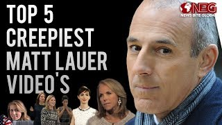 Top 5 Creepiest Matt Lauer moments caught on video | NBC Today Host Fired |