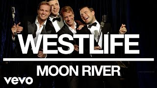 Westlife - Moon River (Official Audio)