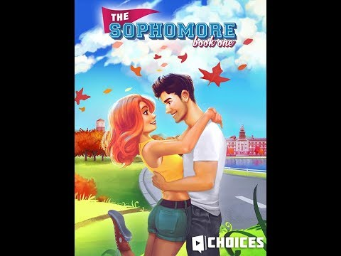 Choices: Stories You Play - The Sophomore Book 1 Chapter 6