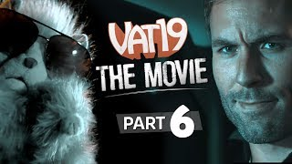All or Nothing | The Vat19 Movie: Part 6