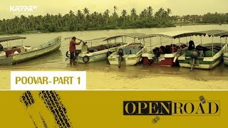 Poovar(Part 1) - Open Road Epi 22 - Kappa TV