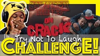 Stranger Things On Crack | Alice Harmon | Try Not To Laugh Challenge
