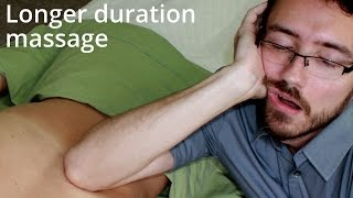 Massage Tutorial: Longer sessions (90 minutes to 2 hours)