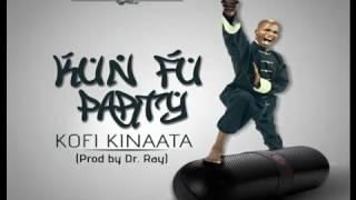 Kofi Kinaata – Kun Fu Party (Audio Slide)