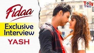 Yash Dasgupta | Exclusive Interview | Fidaa (ফিদা)
