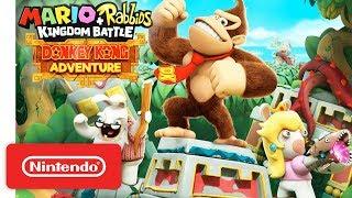 Mario + Rabbids Kingdom Battle Donkey Kong Adventure - Launch Trailer - Nintendo Switch