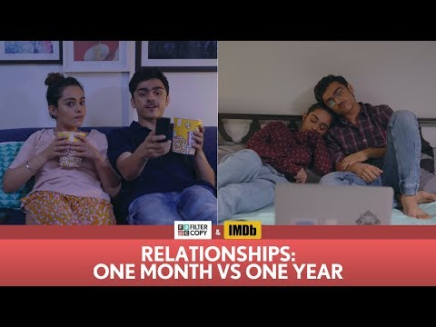 Xxx Mp4 FilterCopy Relationships One Month Vs One Year Ft Apoorva Arora And Rohan Shah 3gp Sex