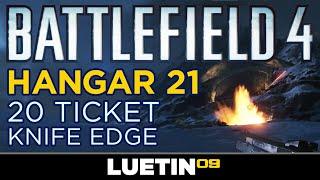 FINAL STAND Hangar 21 | 20 Ticket Knife Edge [Battlefield 4, Rorsch X1, Pods, Railgun]