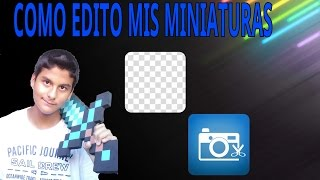 ¿CON QUÉ HAGO MIS MINIATURAS DE YOUTUBE? ERASER Y PHOTO EDITOR