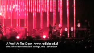 Radiohead En Chile - Wolf At The Door