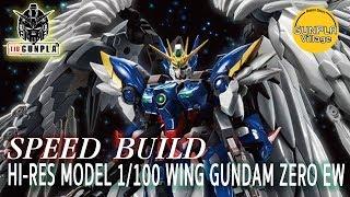[SPEED BUILD] Hi-res Model 1/100 Wing Gundam Zero EW By Tid-Gunpla