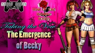 War of the Rumble Roses - Taking the Vow - The Emergence of Becky (RR)