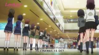 Love Live! The School Idol Movie - Official Trailer (In Cinemas 15 Oct 2015)