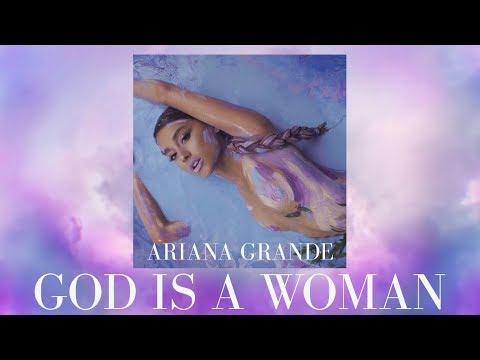 [Vietsub] God Is A Woman - Ariana Grande