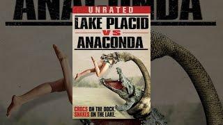 Lake Placid Vs. Anaconda [UR Version]