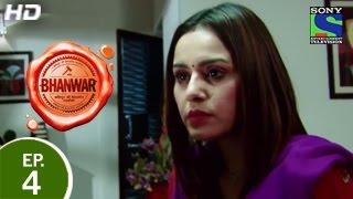 Bhanwar - भंवर - Episode 4 - 18th January 2015