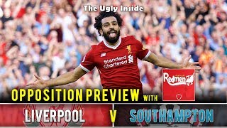 OPPOSITION PREVIEW: Liverpool vs Southampton with The Redmen TV | The Ugly Inside