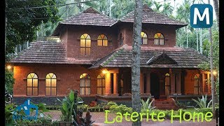 Dreams fulfilled, A Laterite Home   My Home   Mathrubhumi