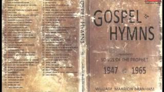 CD2 Gospel Hymns - Songs of the Prophet William Marrion Branham