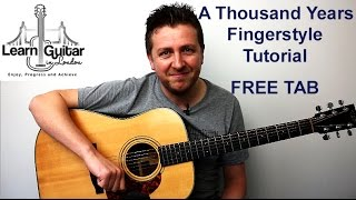 A Thousand Years - Fingerstyle Guitar Tutorial  - Christina Perri - Beginner/Intermediate