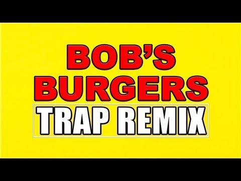 Xxx Mp4 Bob S Burgers Theme Song Remix By Trap Remix Guys HD 3gp Sex