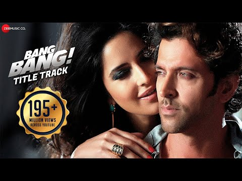 Xxx Mp4 Bang Bang Title Track Full Video BANG BANG Hrithik Roshan Katrina Kaif Vishal Shekhar Benny D 3gp Sex
