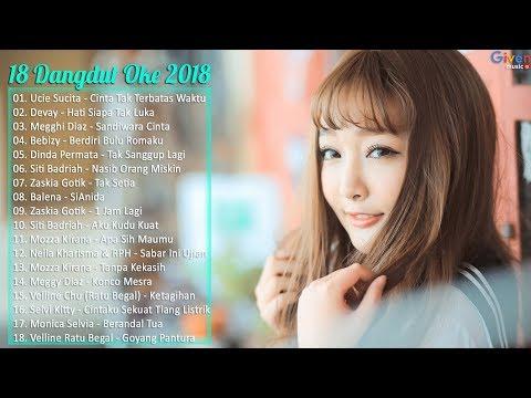 18 Lagu Dangdut Terbaru Maret 2018 - Lagu Dangdut Terbaru