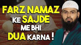 Kya Farz Namaz Ke Sajde Me Bhi Dua Kar Sakte Hai By Adv. Faiz Syed
