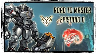 [Overwatch ITA] ROAD TO MASTER - Nuova Serie! Ep. 0