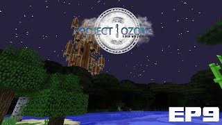 Project Ozone 3 EP9 - Flight, Forests, And Frustrations