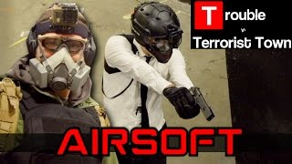 Airsoft Trouble In Terrorist Town - Sudden Death