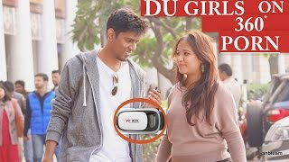 DU GIRLS Try 360 PORN For The First Time : Must Watch