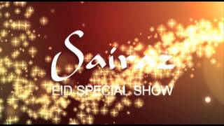 Sairaz Eid Special Show Promo