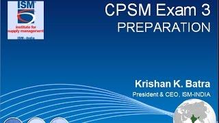 ISM CPSM Exam-3 Webinar
