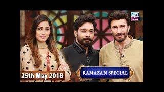 Salam Zindagi With Faysal Qureshi - Aijaz Aslam & Fiza Shoaib - 25th May 2018