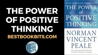 The Power of Positive Thinking Book Summary - Norman Vincent Peale