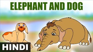 The Elephant and the Dog | Jataka Tales for Kids | Hindi Stories for Kids | Short Stories