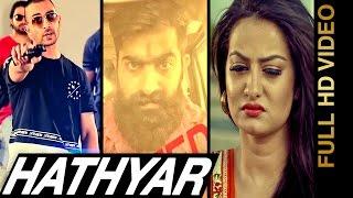 New Punjabi Songs 2016 || HATHYAR || B SAANJ feat. VISHAL K KHANNA || Punjabi Songs 2016