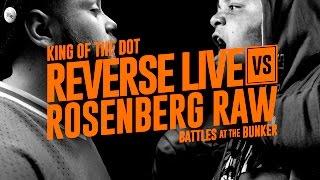 KOTD - Rap Battle - Reverse Live vs Rosenberg Raw | #BATB3
