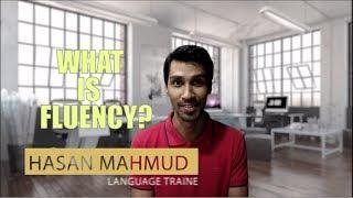 What is Fluency? | Hasan Mahmud | EnglishClubBD